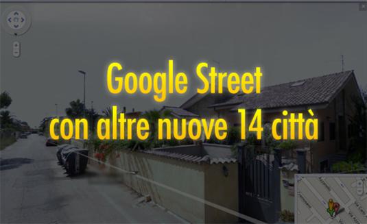 google street arrivano altre nuove 14 città